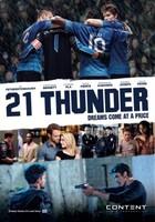 21 Thunder movie poster