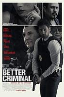 Better Criminal movie poster
