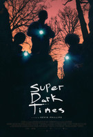 Super Dark Times movie poster