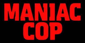 Maniac Cop poster #1510607