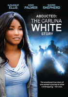 Abducted: The Carlina White Story movie poster