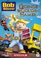 Bob the Builder: The Legend of the Golden Hammer movie poster