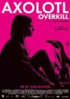 Axolotl Overkill movie poster