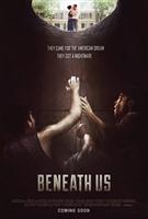 Beneath Us movie poster