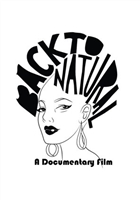 Back to Natural: A Documentary Film movie poster