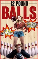 12 Pound Balls movie poster