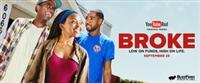 Broke movie poster