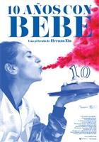 10 años con Bebe movie poster