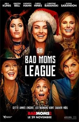 Bad Moms Christmas Poster.A Bad Moms Christmas Poster