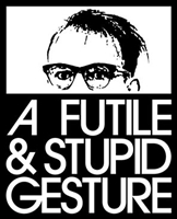 A Futile & Stupid Gesture #1531895 movie poster
