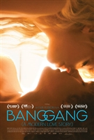 Bang Gang (une histoire d'amour moderne)  movie poster