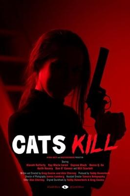 Cats Kill poster #1538425