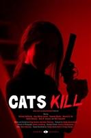 Cats Kill movie poster