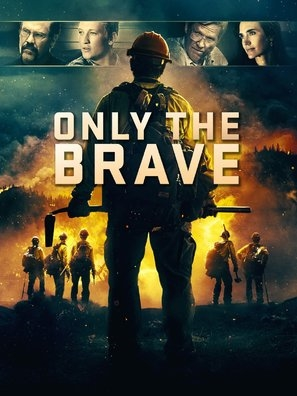 Only the Brave poster #1543954