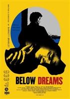 Below Dreams movie poster