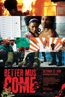 Better Mus Come movie poster