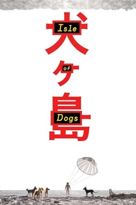 Isle of Dogs poster #1550931