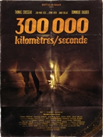 300 000 Kilomètres/Seconde movie poster