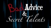 Bad Advice & Secret Talents movie poster