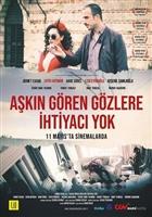 Askin Gören Gözlere Ihtiyaci yok movie poster