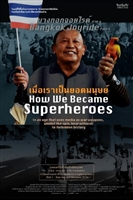 Bangkok Joyride: Chapter 1 - How We Became Superheroes movie poster