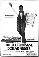 The Six Thousand Dollar Nigger movie poster