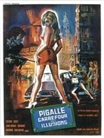 Pigalle carrefour des illusions movie poster