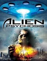 Alien Psychosis movie poster