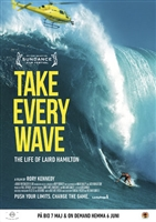 Take Every Wave: The Life of Laird Hamilton movie poster