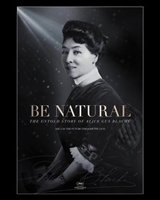 Be Natural: The Untold Story of Alice Guy-Blaché movie poster