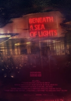 Beneath a Sea of Lights movie poster