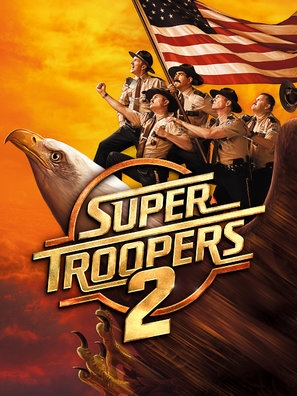 Super Troopers 2 poster #1565551