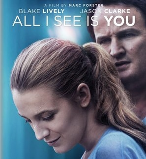 All I See Is You poster #1568633