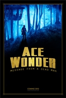 Ace Wonder: Message from a Dead Man movie poster