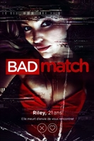 Bad Match #1571657 movie poster