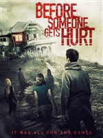 Before Someone Gets Hurt movie poster