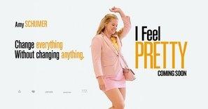 I Feel Pretty poster #1577905
