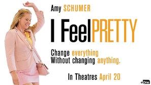 I Feel Pretty poster #1577910