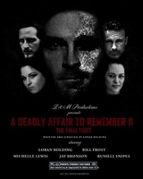 A Deadly Affair to Remember II: The Final Fight movie poster