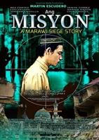 Ang misyon: A Marawi Siege Story movie poster