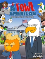 A Fowl American movie poster
