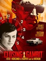 Closing Gambit: 1978 Korchnoi versus Karpov and the Kremlin movie poster