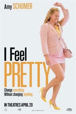 I Feel Pretty poster #1583536