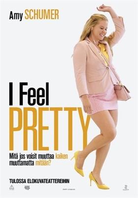 I Feel Pretty poster #1583537