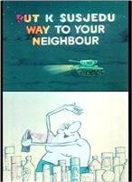 Put k susjedu movie poster