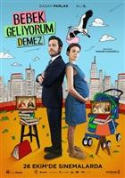 Bebek Geliyorum Demez movie poster