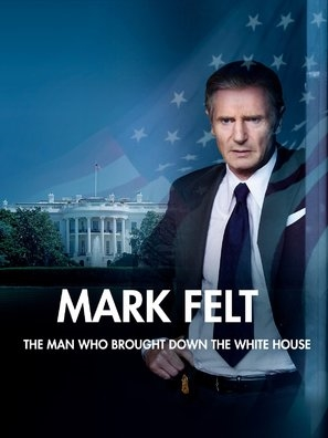 Mark Felt: The Man Who Brought Down the White House poster #1591867