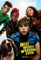 Best. Worst. Weekend. Ever. movie poster