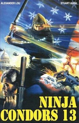 Ninjas, Condors 13 poster #1593389