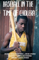 Baseball in the Time of Cholera movie poster